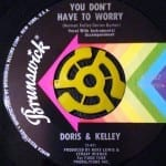 Doris & Kelley - You Don't Have To Worry