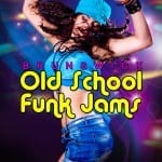 Old School Funk Jams 1